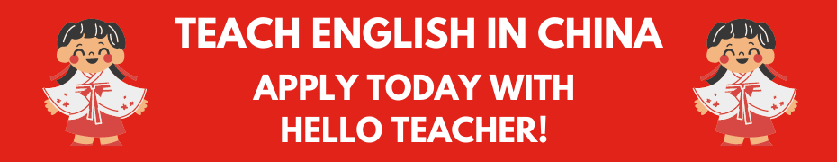 Hello Teacher! is a recruitment agency for teaching in China